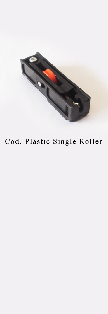PLASTIC SINGLE ROLLER